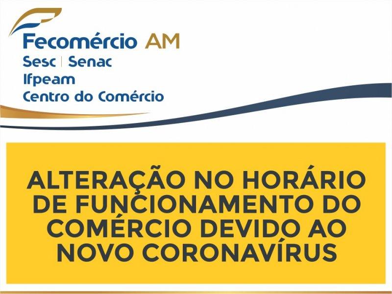 Alteração no Horário de Funcionamento do Comércio devido ao novo Coronavírus