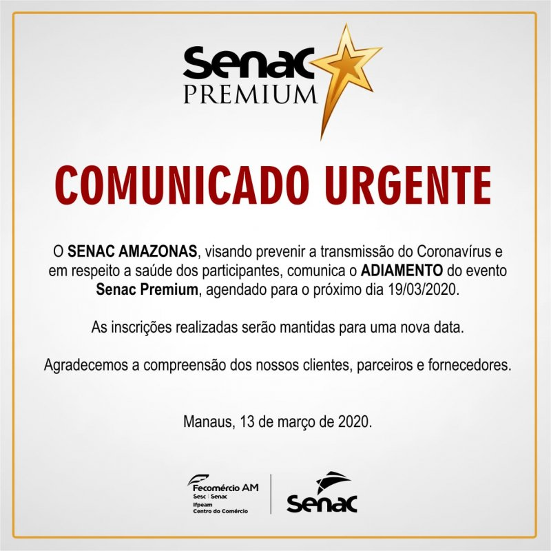 Coronavírus: Senac AM adia evento para prevenir possível transmissão da doença
